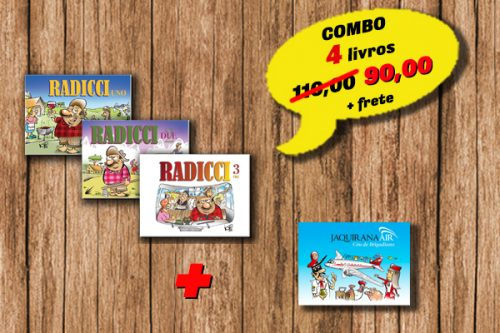 Combo 4 livros: RADICCI Uno, RADICCI Due, RADICCI Tre, Jaquirana Air - Céu de Brigadiano